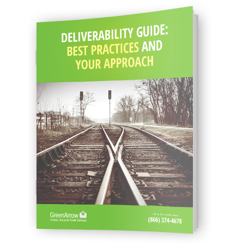 Deliverability Guide Best Practices and Your Approach